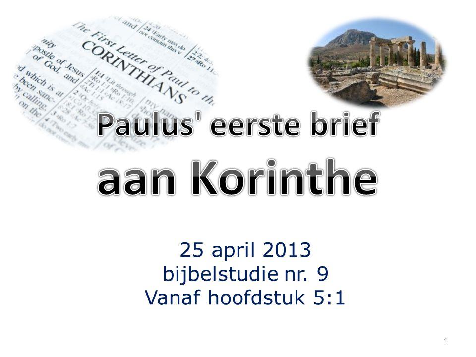 25 april 2013 bijbelstudie nr. 9 Vanaf hoofdstuk 5:1 1