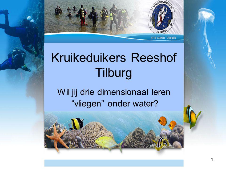 "Kruikeduikers Reeshof Tilburg Wil jij drie dimensionaal leren ""vliegen"" onder water? 1"