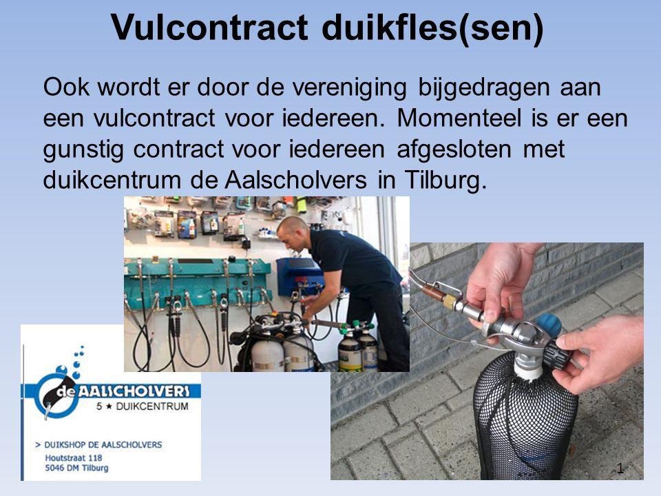 Vulcontract duikfles(sen) Ook wordt er door de vereniging bijgedragen aan een vulcontract voor iedereen. Momenteel is er een gunstig contract voor ied