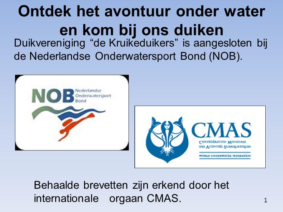 """Ontdek het avontuur onder water en kom bij ons duiken Duikvereniging """"de Kruikeduikers"""" is aangesloten bij de Nederlandse Onderwatersport Bond (NOB)."""
