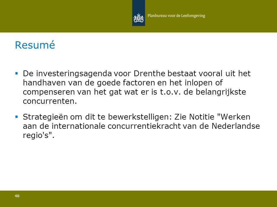  De investeringsagenda voor Drenthe bestaat vooral uit het handhaven van de goede factoren en het inlopen of compenseren van het gat wat er is t.o.v.