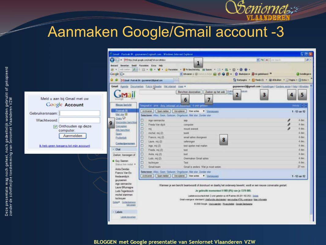 Aanmaken Google/Gmail account -3 BLOGGEN met Google presentatie van Seniornet Vlaanderen VZW