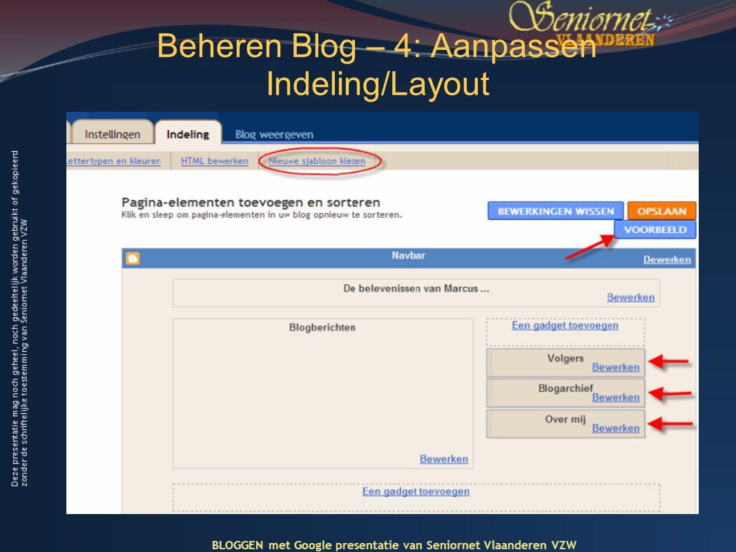 Beheren Blog – 4: Aanpassen Indeling/Layout BLOGGEN met Google presentatie van Seniornet Vlaanderen VZW
