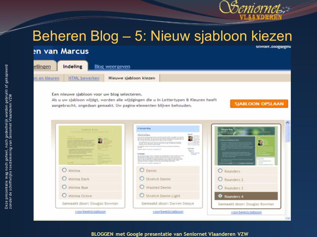 Beheren Blog – 5: Nieuw sjabloon kiezen BLOGGEN met Google presentatie van Seniornet Vlaanderen VZW