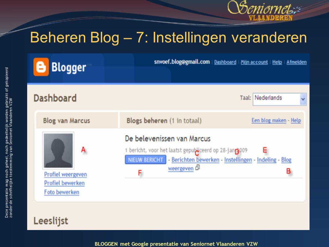 Beheren Blog – 7: Instellingen veranderen BLOGGEN met Google presentatie van Seniornet Vlaanderen VZW