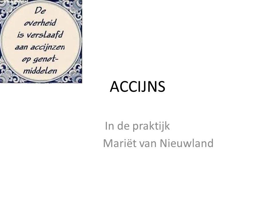 ACCIJNS In de praktijk Mariët van Nieuwland