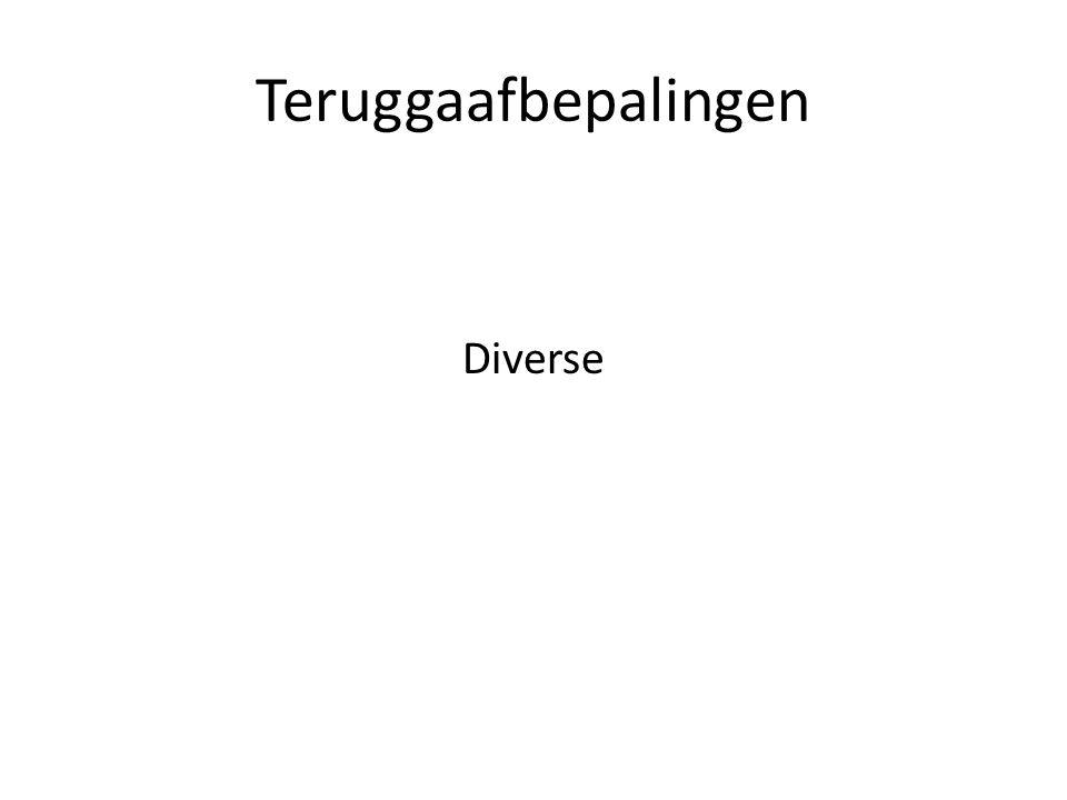 Teruggaafbepalingen Diverse