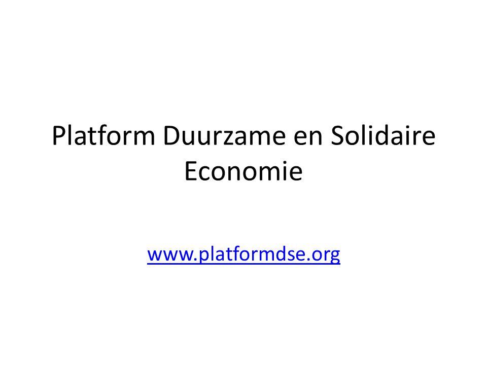Platform Duurzame en Solidaire Economie www.platformdse.org