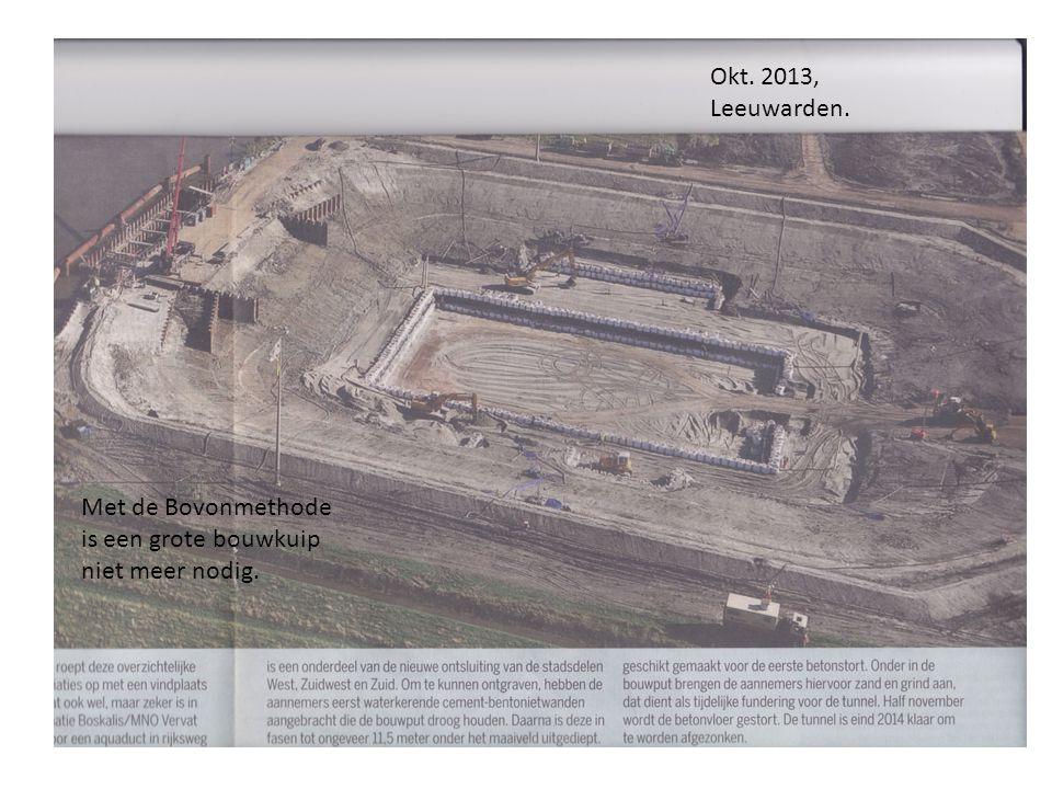 Met de Bovonmethode is een grote bouwkuip niet meer nodig. Okt. 2013, Leeuwarden.