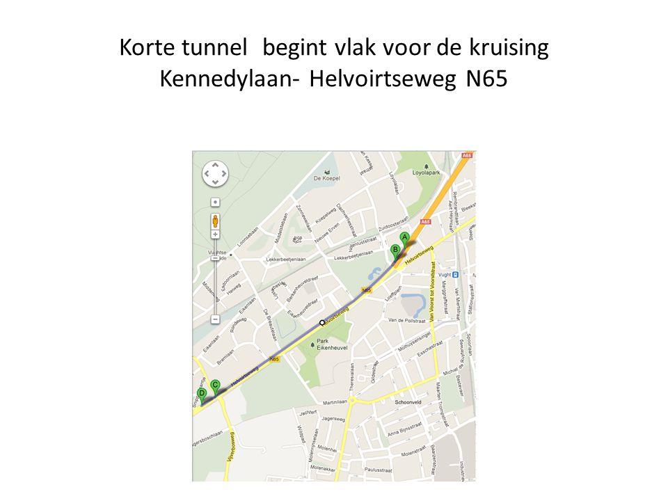 Korte tunnel begint vlak voor de kruising Kennedylaan- Helvoirtseweg N65