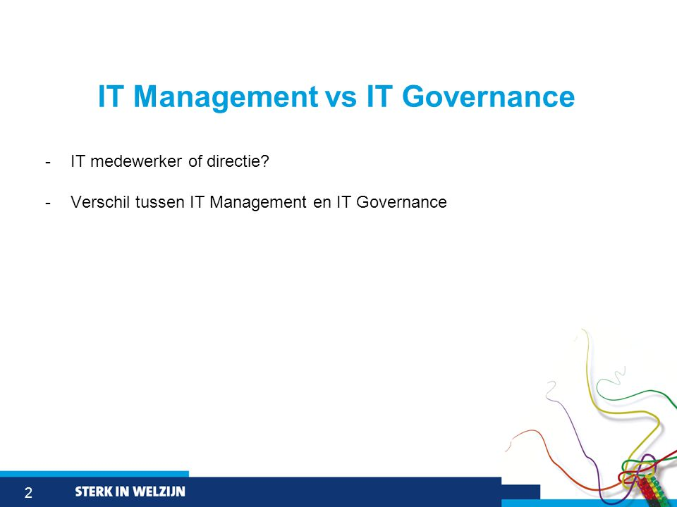 2 IT Management vs IT Governance -IT medewerker of directie.