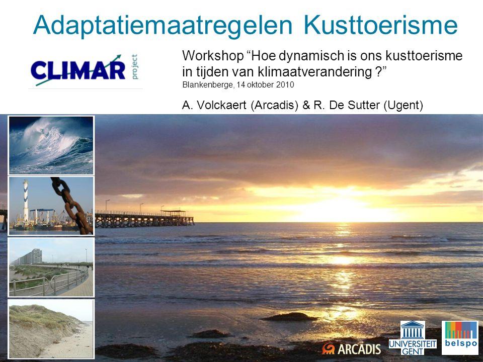 32 Aanpassings maatregelen voor kusttoerisme CLIMAR adaptatiemaatregelen • Klimaattaks (~verblijfstaks) • Strandophoging toeristisch strand • All-year-round accommodatie • Klimaatsbestendige bouwvoorwaarden • (Klimaat)noodplan jachthavens • Online kustweerbericht • Artificiële eilanden (toerisme & natuur) • Tol t.b.v.