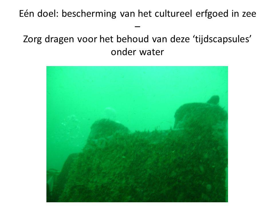 Eén doel: bescherming van het cultureel erfgoed in zee – Zorg dragen voor het behoud van deze 'tijdscapsules' onder water