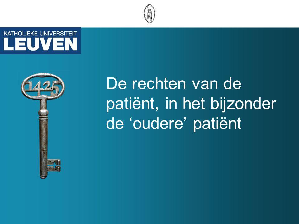 De rechten van de patiënt, in het bijzonder de 'oudere' patiënt