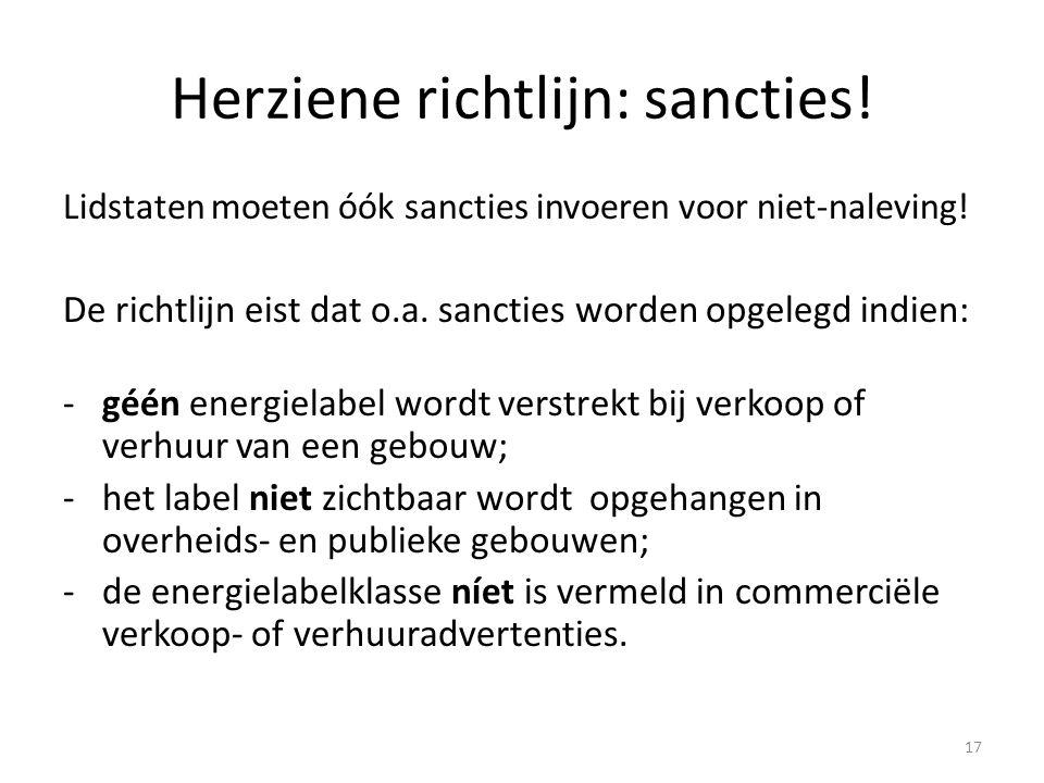 Herziene richtlijn: sancties.Lidstaten moeten óók sancties invoeren voor niet-naleving.