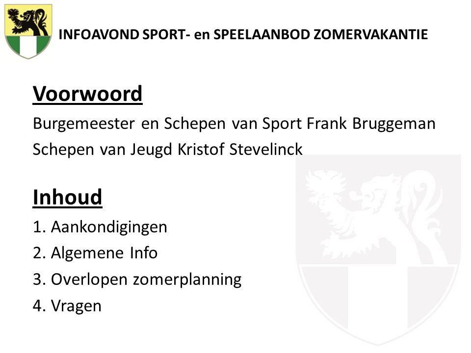 INFOAVOND SPORT- en SPEELAANBOD ZOMERVAKANTIE 4.Tot slot  …  Fiscale Attesten 2013 Vragen.
