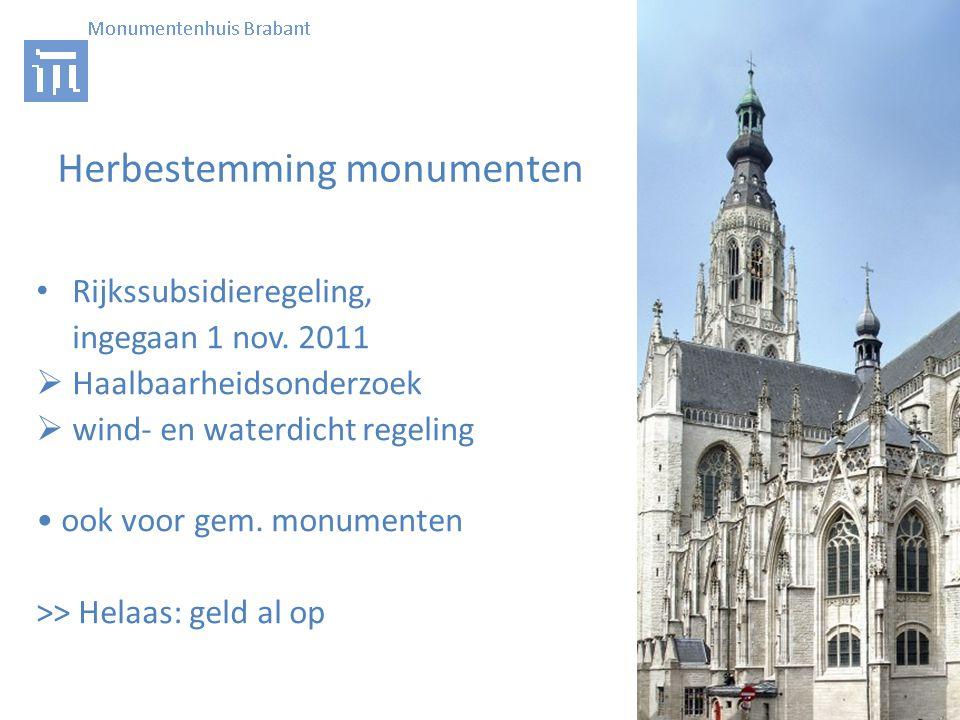 Herbestemming monumenten • Rijkssubsidieregeling, ingegaan 1 nov.
