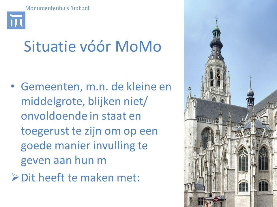 Situatie vóór MoMo • Gemeenten, m.n.
