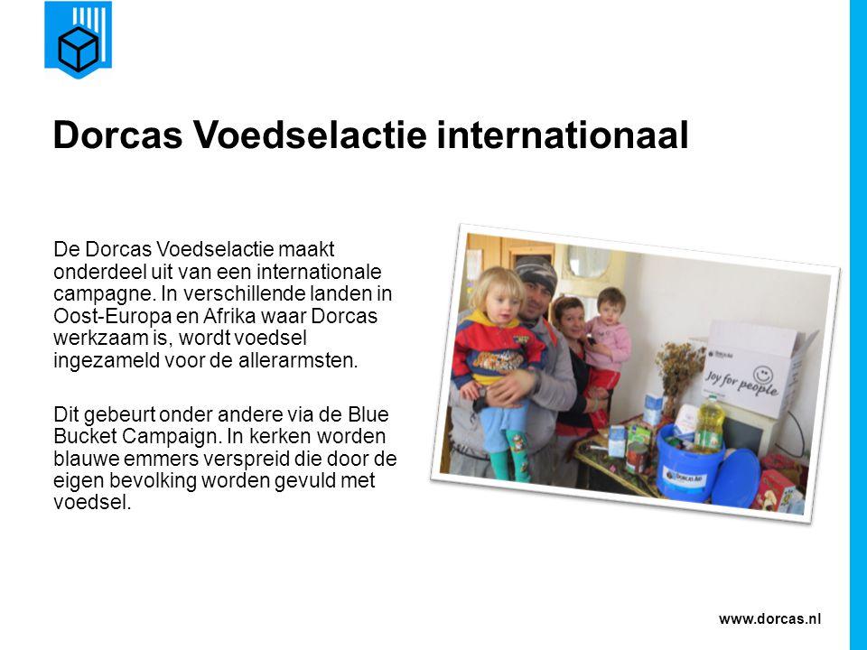 www.dorcas.nl Dorcas Voedselactie internationaal De Dorcas Voedselactie maakt onderdeel uit van een internationale campagne.