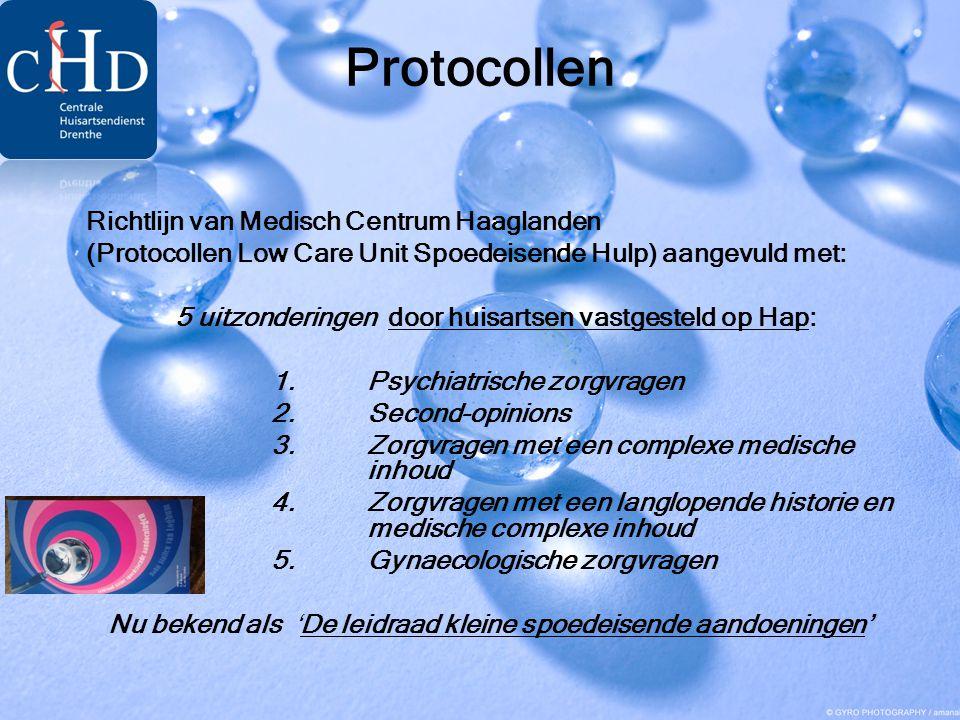 Protocollen Richtlijn van Medisch Centrum Haaglanden (Protocollen Low Care Unit Spoedeisende Hulp) aangevuld met: 5 uitzonderingen door huisartsen vas