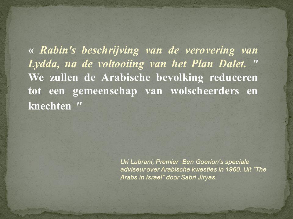 « Rabin's beschrijving van de verovering van Lydda, na de voltooiing van het Plan Dalet.