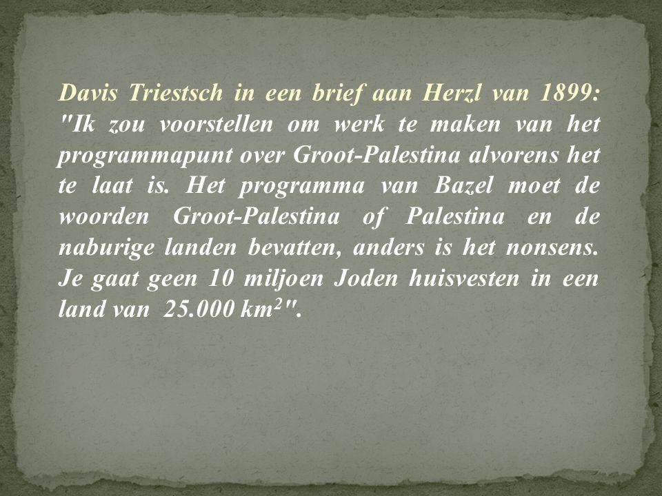 Davis Triestsch in een brief aan Herzl van 1899: