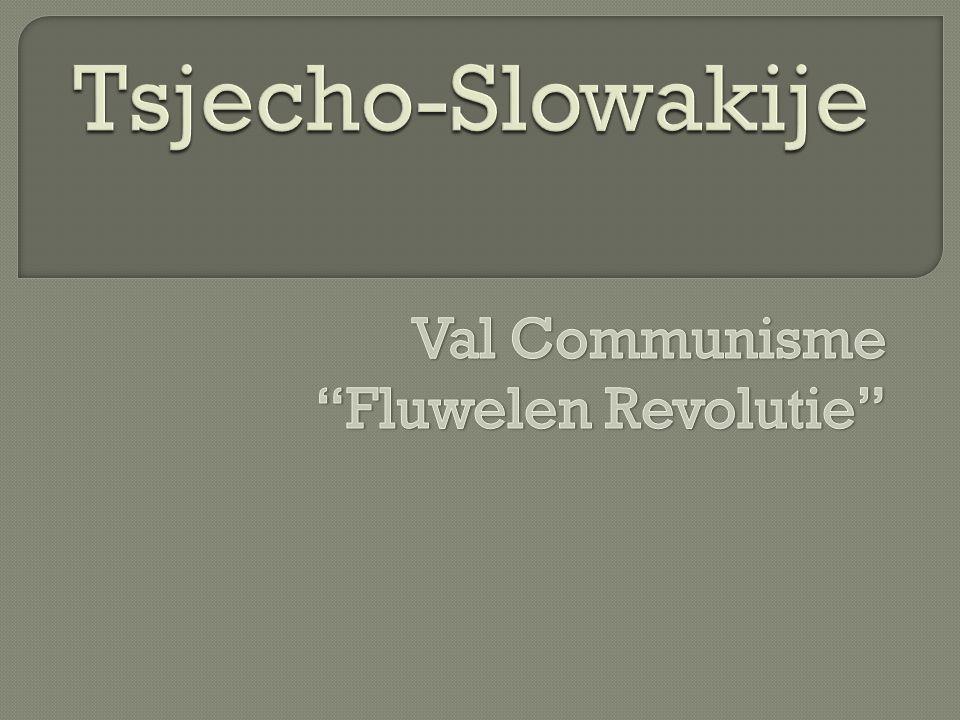  Een soort van politieke revolutie waardoor het communisme in Tsjecho- Slowakije ten val is gekomen.