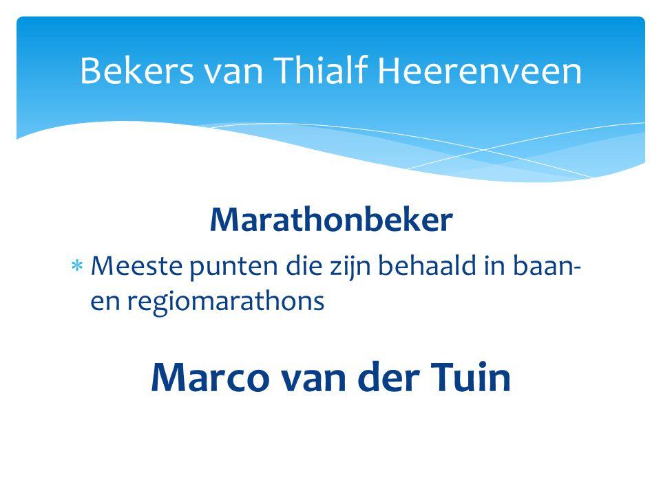 Marathonbeker  Meeste punten die zijn behaald in baan- en regiomarathons Marco van der Tuin Bekers van Thialf Heerenveen