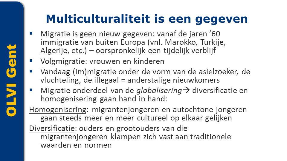 OLVI Gent  Migratie is geen nieuw gegeven: vanaf de jaren '60 immigratie van buiten Europa (vnl. Marokko, Turkije, Algerije, etc.) – oorspronkelijk e