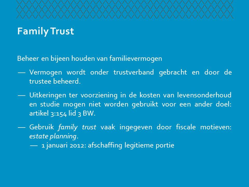 Business Trust Het certificeren van aandelen is een van de meest bekende varianten van trustachtige verhoudingen in ons recht.