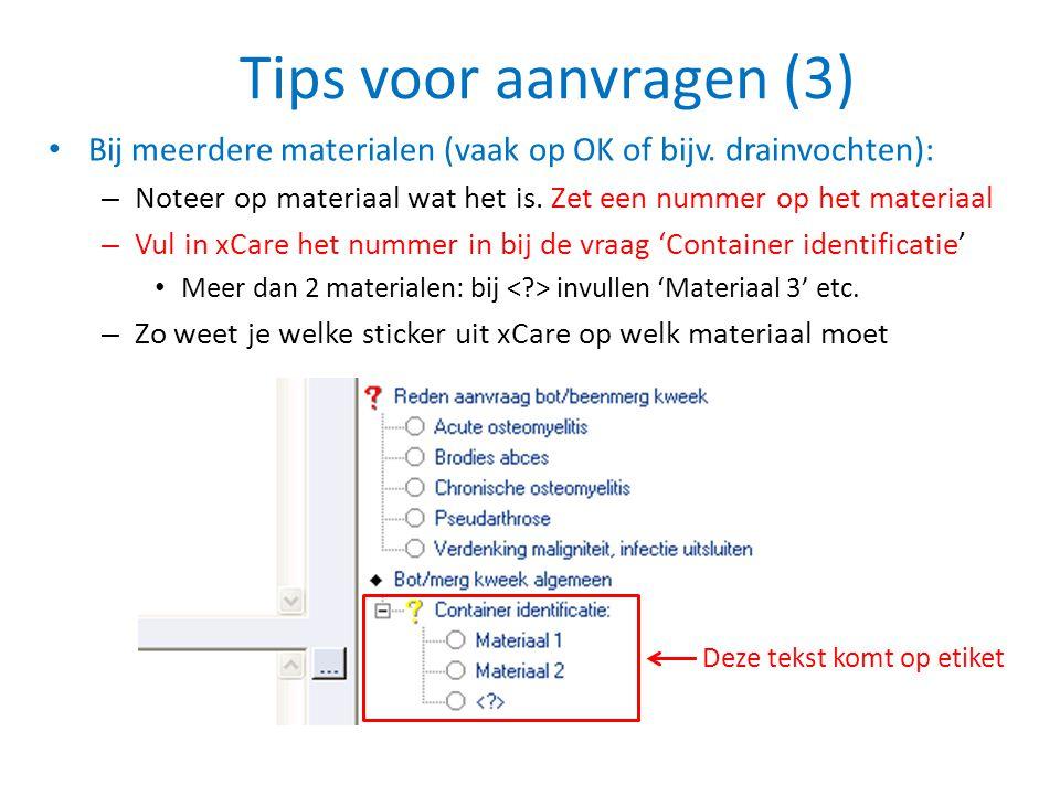 Tips voor aanvragen (3) • Bij meerdere materialen (vaak op OK of bijv. drainvochten): – Noteer op materiaal wat het is. Zet een nummer op het materiaa