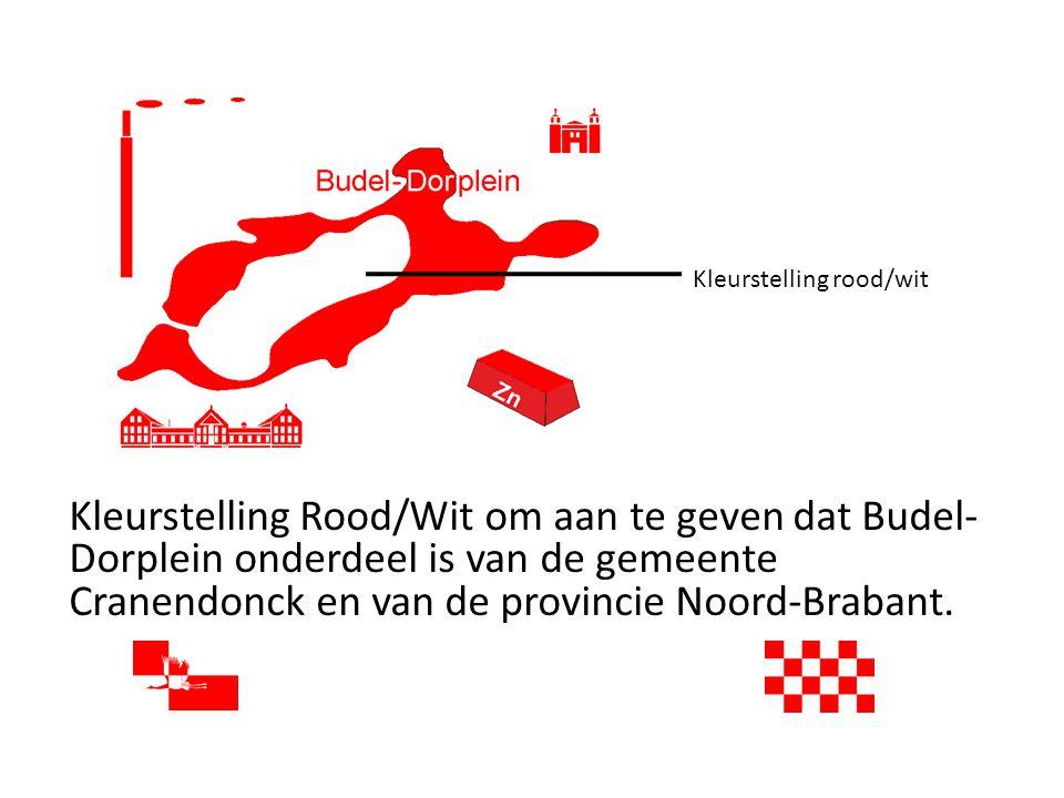 Kleurstelling rood/wit Kleurstelling Rood/Wit om aan te geven dat Budel- Dorplein onderdeel is van de gemeente Cranendonck en van de provincie Noord-Brabant.