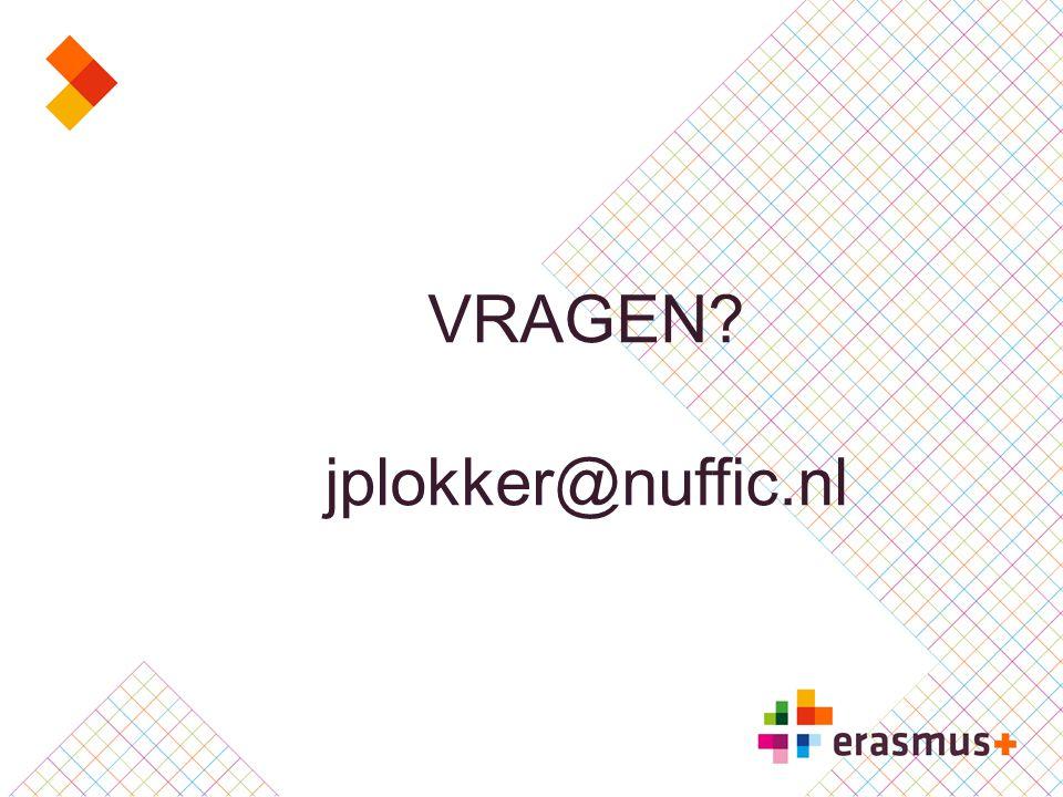 VRAGEN? jplokker@nuffic.nl