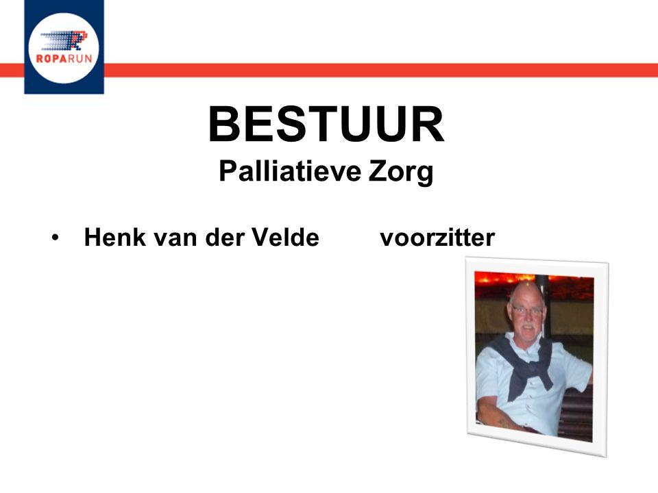 BESTUUR Palliatieve Zorg •Henk van der Velde voorzitter