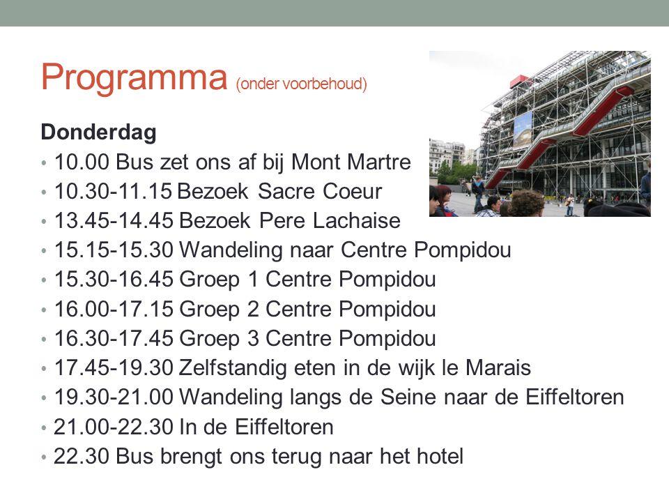 Programma (onder voorbehoud) • Vrijdag • 8.15-9.00 Ontbijt • 9.00-10.00 Bus naar paleis van Versailles • 10.00-11.30 Bezoek aan Versailles • 11.30-12.30 Picknick in de tuinen van Versailles • 12.30-14.00 Reis terug naar Parijs met lijn C naar halte Gare d'Austerlitz • 14.00-14.45 Lopen naar Panthéon • 14.45-15.45 Bezoek Pantheon • 15.45-16.15 Lopen naar Notre Dame • 16.15-17.15 Bezoek Notre Dame • 17.15-19.30 Eten wijk Quartier Latin • 19.30 Verzamelen • 20.00 Vertrek met de bus naar Rotterdam