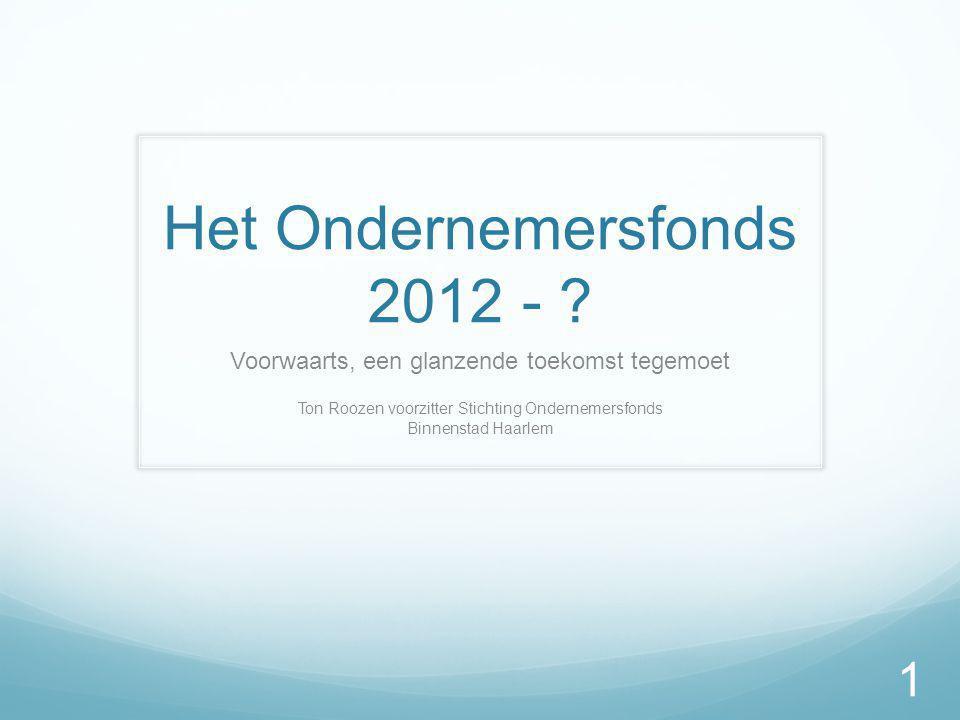 Het Ondernemersfonds 2012 - .