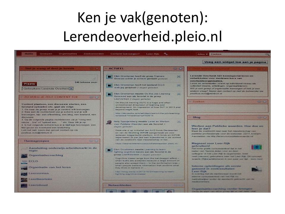 Ken je vak(genoten): Lerendeoverheid.pleio.nl