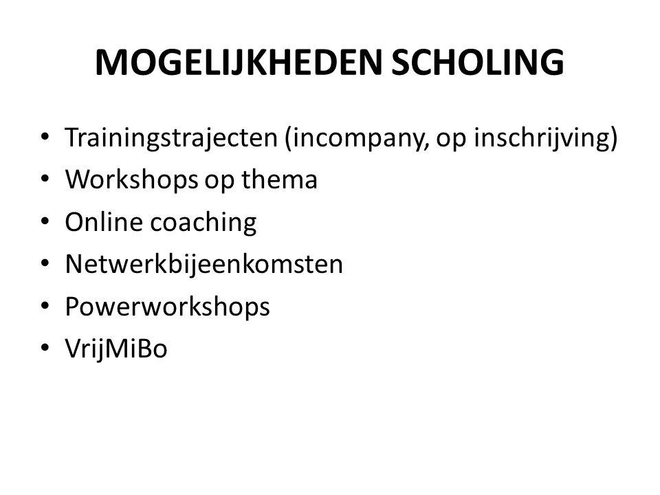 • Trainingstrajecten (incompany, op inschrijving) • Workshops op thema • Online coaching • Netwerkbijeenkomsten • Powerworkshops • VrijMiBo MOGELIJKHE