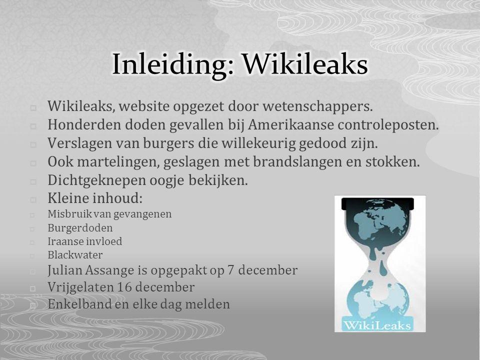  Wikileaks, website opgezet door wetenschappers.