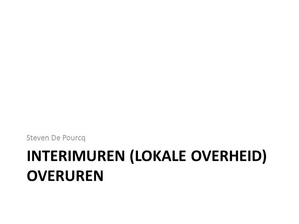 INTERIMUREN (LOKALE OVERHEID) OVERUREN Steven De Pourcq