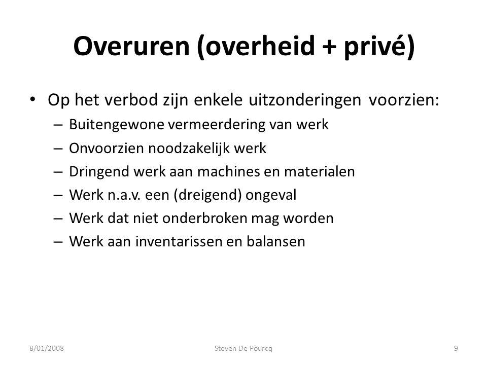 Overuren (overheid + privé) • Op het verbod zijn enkele uitzonderingen voorzien: – Buitengewone vermeerdering van werk – Onvoorzien noodzakelijk werk – Dringend werk aan machines en materialen – Werk n.a.v.