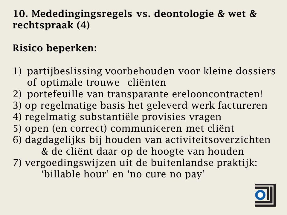 10. Mededingingsregels vs.