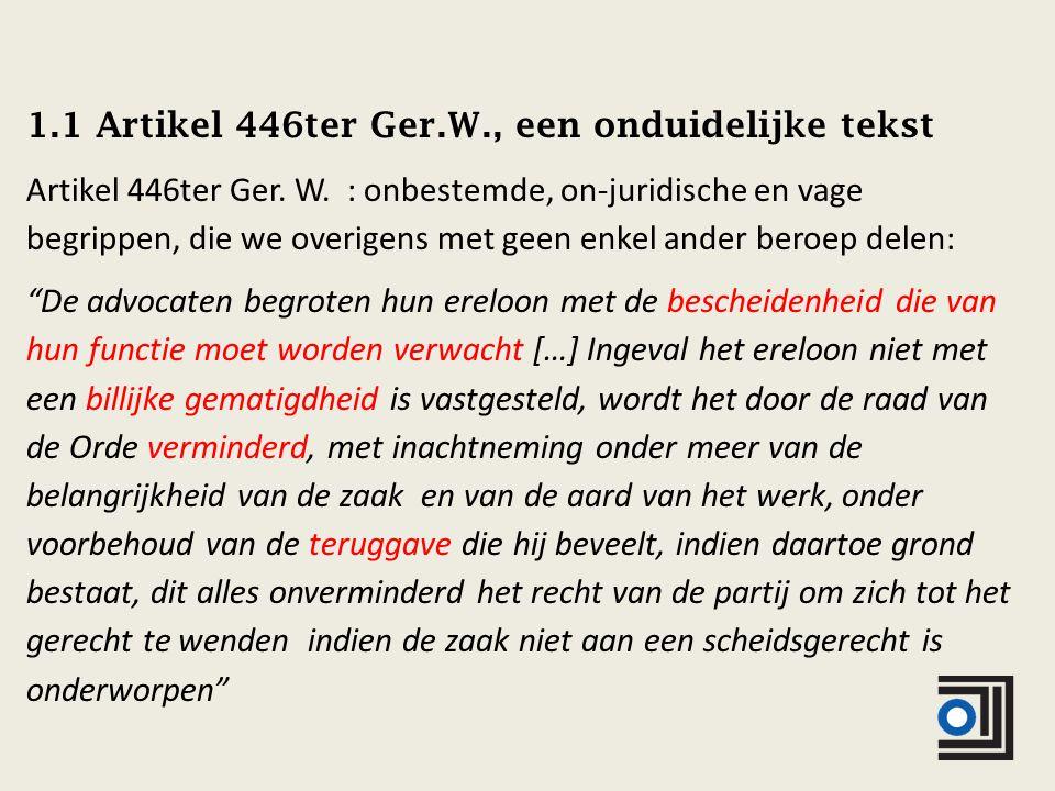 1.1 Artikel 446ter Ger.W., een onduidelijke tekst Artikel 446ter Ger.