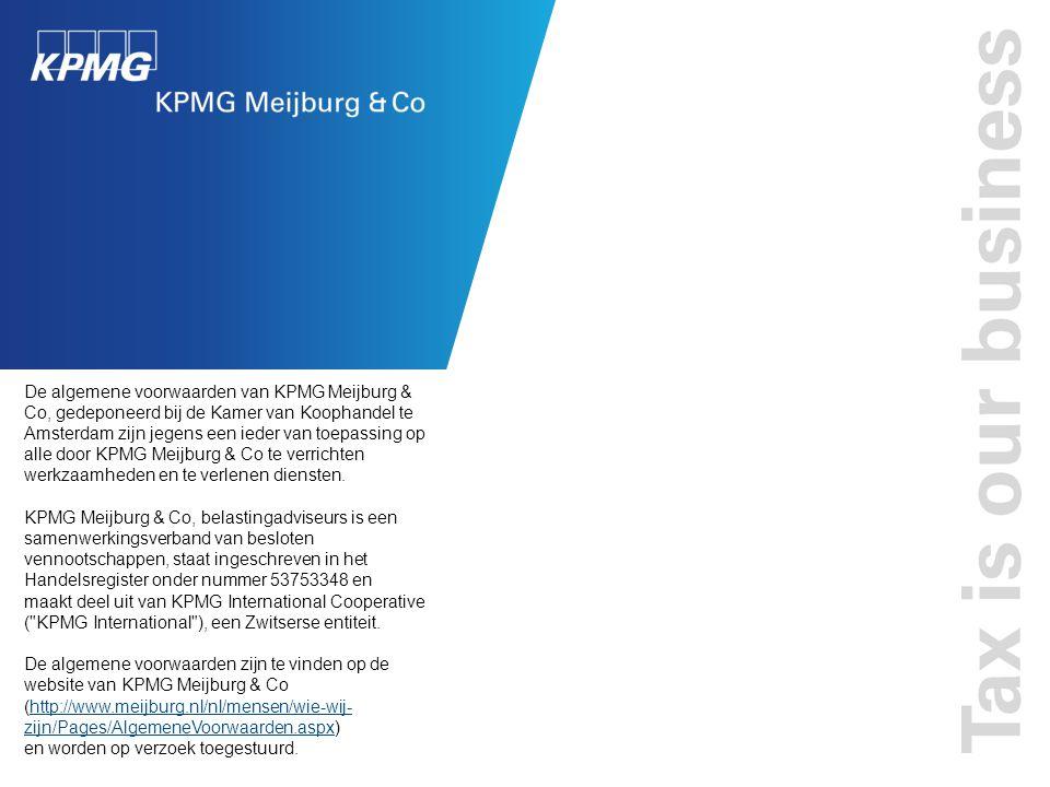 De algemene voorwaarden van KPMG Meijburg & Co, gedeponeerd bij de Kamer van Koophandel te Amsterdam zijn jegens een ieder van toepassing op alle door