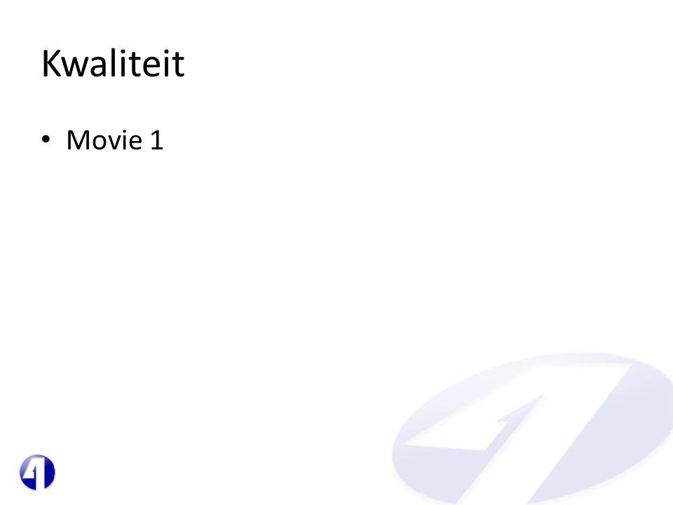 Kwaliteit • Movie 1