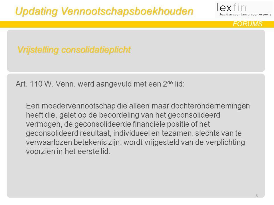 Updating Vennootschapsboekhouden FORUMS Vrijstelling consolidatieplicht Art.