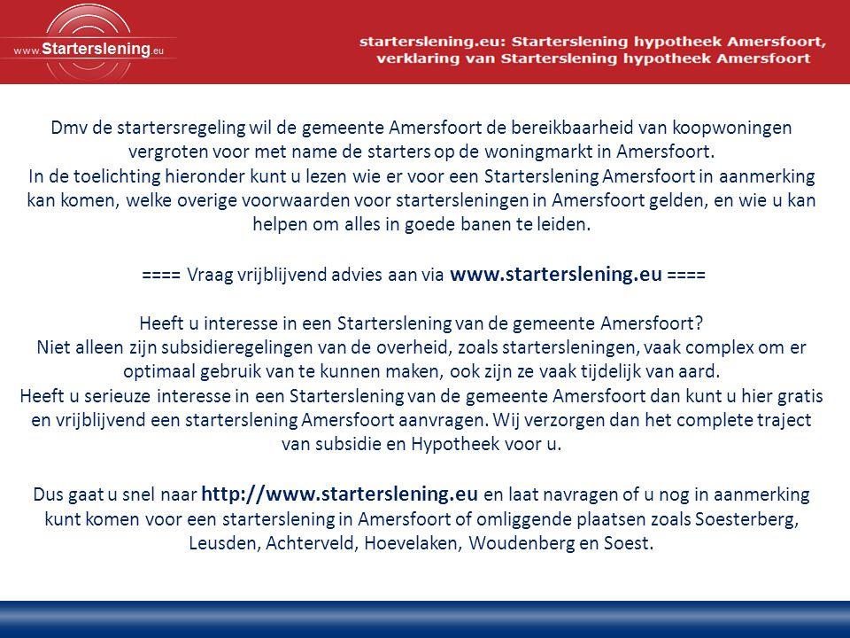Dmv de startersregeling wil de gemeente Amersfoort de bereikbaarheid van koopwoningen vergroten voor met name de starters op de woningmarkt in Amersfoort.