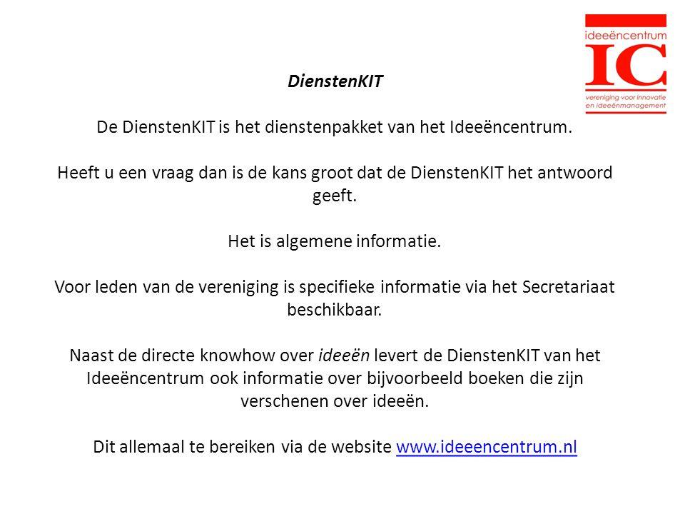 DienstenKIT De DienstenKIT is het dienstenpakket van het Ideeëncentrum.