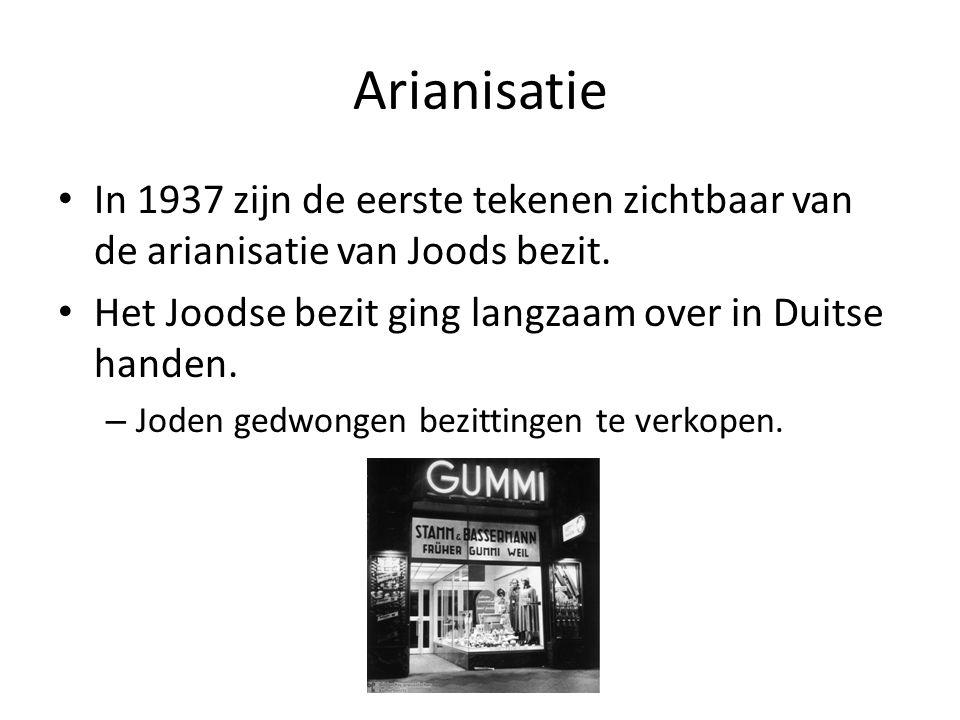 • In 1937 zijn de eerste tekenen zichtbaar van de arianisatie van Joods bezit. • Het Joodse bezit ging langzaam over in Duitse handen. – Joden gedwong