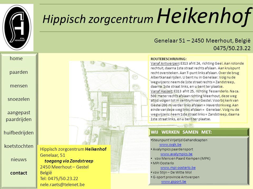 Heikenhof Genelaar 51 – 2450 Meerhout, België 0475/50.23.22 GASTENBOEK naambericht ….……..uit ……………………………………………………… Reactie: ……………………………..